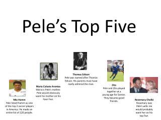 Pele's Top Five