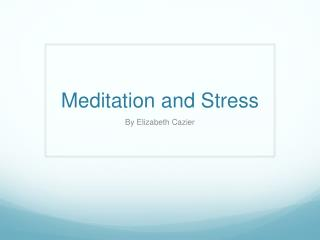 Meditation and Stress