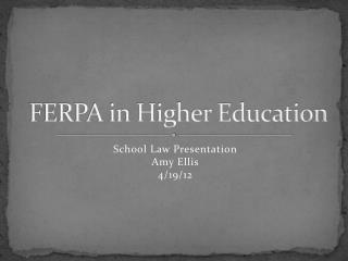FERPA in Higher Education