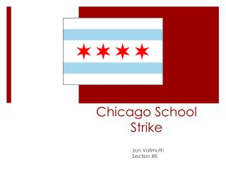 Chicago  School Strike