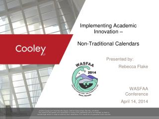 Implementing Academic Innovation –  Non-Traditional Calendars