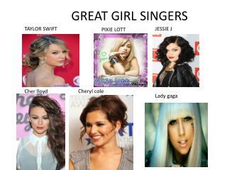 GREAT GIRL SINGERS