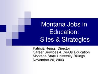 Montana Jobs in Education: Sites  Strategies