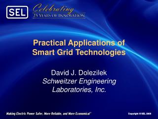 Practical Applications of         Smart Grid Technologies