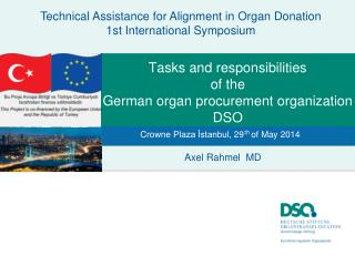 Tasks and responsibilities  of the  German organ procurement organization DSO