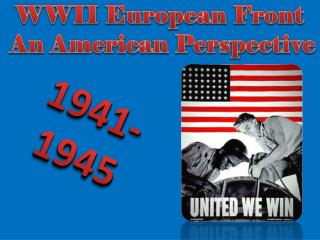 WWII European Front  An American Perspective