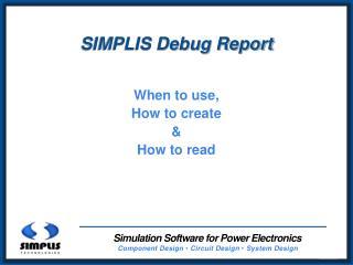 SIMPLIS Debug Report