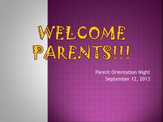 Welcome Parents!!!