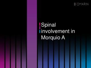 Spinal involvement in Morquio A