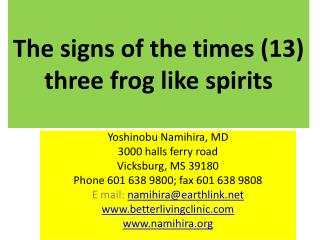 The signs of the times (13) three frog like spirits