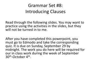 Grammar Set  #8: Introducing Clauses