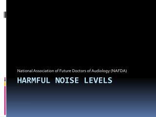 Harmful Noise Levels
