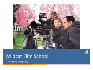 Wildcat Film School