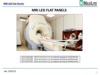 MRI LED Flat Panels