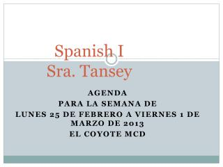 Spanish I  Sra. Tansey