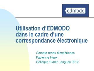 Utilisation d'EDMODO dans le cadre d'une correspondance électronique