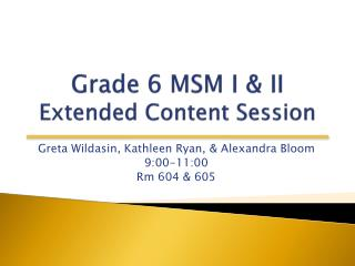 Grade 6 MSM I & II Extended Content Session
