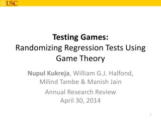 Testing Games: Randomizing Regression Tests Using Game Theory