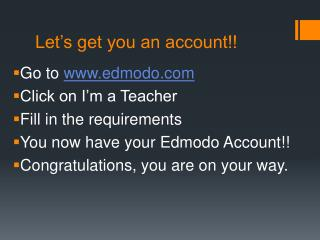 Let's get you an account!!