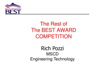 The Rest of  The BEST AWARD  COMPETITION