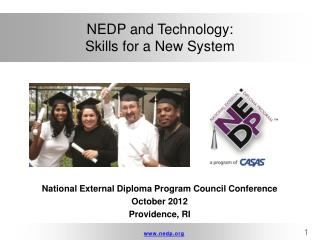 NEDP and Technology:  Skills for a New System