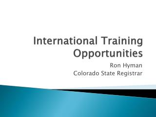 International Training Opportunities