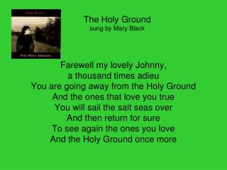 The Holy Ground sung by Mary Black