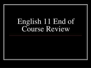 English 11 End of Course Review