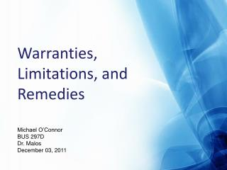 Warranties, Limitations, and Remedies
