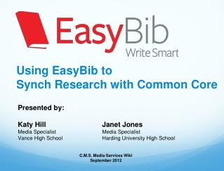 Using EasyBib to Synch Research with Common Core