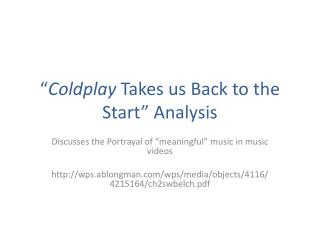 """ Coldplay  Takes us Back to the Start"" Analysis"
