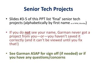 Senior Tech Projects