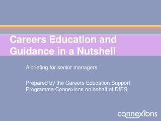 Careers Education and Guidance in a Nutshell