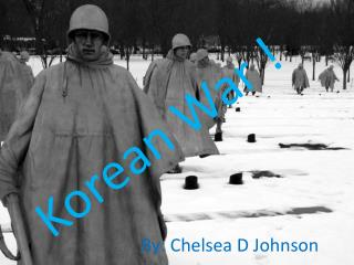 Korean War !