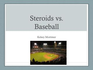 Steroids vs. Baseball