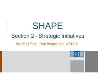 SHAPE Section 2 – Strategic Initiatives