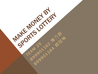 make money by sports lottery