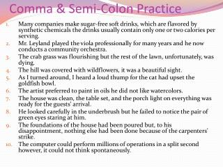 Comma & Semi-Colon Practice
