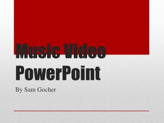 Music Video PowerPoint