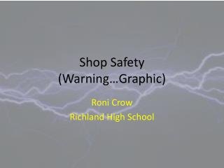 Shop Safety (Warning�Graphic)