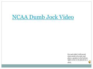 NCAA Dumb Jock Video