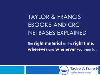 Taylor & Francis eBooks and CRC  Netbases  explained