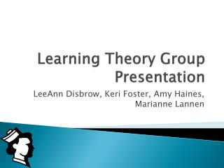 Learning Theory Group Presentation