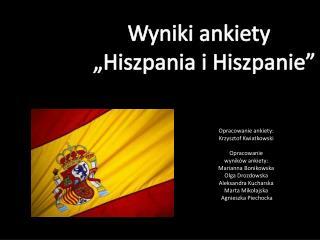"""Wyniki ankiety   """"Hiszpania i Hiszpanie"""""""