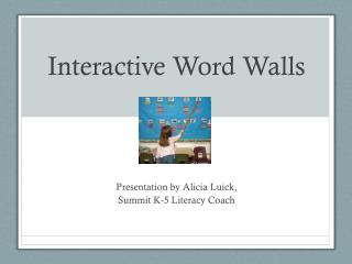 Interactive Word Walls