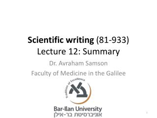 Scientific writing  (81-933) Lecture 12: Summary