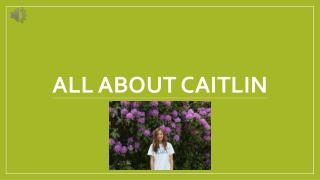 All About Caitlin