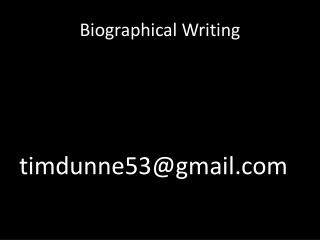 Biographical Writing