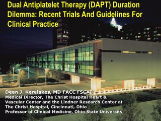 Dual Antiplatelet Therapy (DAPT) Duration Dilemma: Recent Trials And Guidelines For