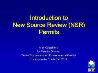 Introduction to New Source Review (NSR) Permits